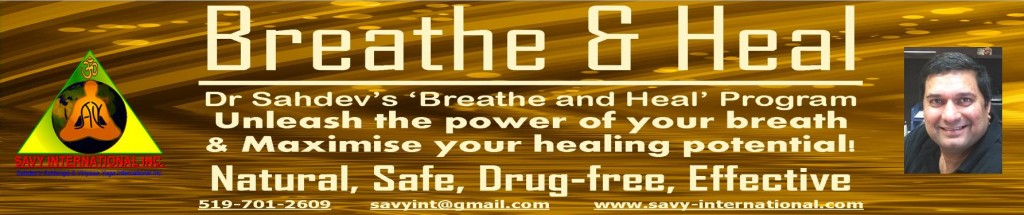 Dr Sahdev's 'Breathe and Heal' Program